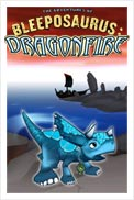 The Adventures of Bleeposaurus: Dragonfire