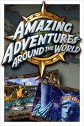 Amazing Adventures Around the World™