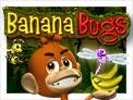 Banana Bugs™