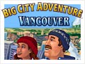 Big City Adventure™: Vancouver