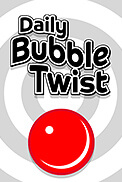 Daily Bubble Twist