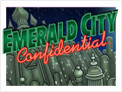 Emerald City Confidential™
