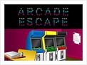 Escape from the Arcade