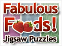 Fabulous Foods Jigsaws