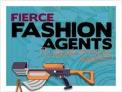 Fierce Fashion Agents: The Spy Who Dressed Me