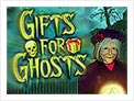 Gifts for Ghosts